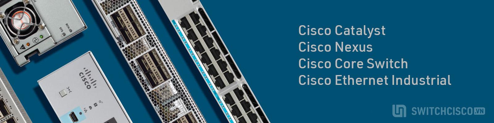 Phân phối switch cisco 2960X chính hãng uy tín giá cạnh tranh